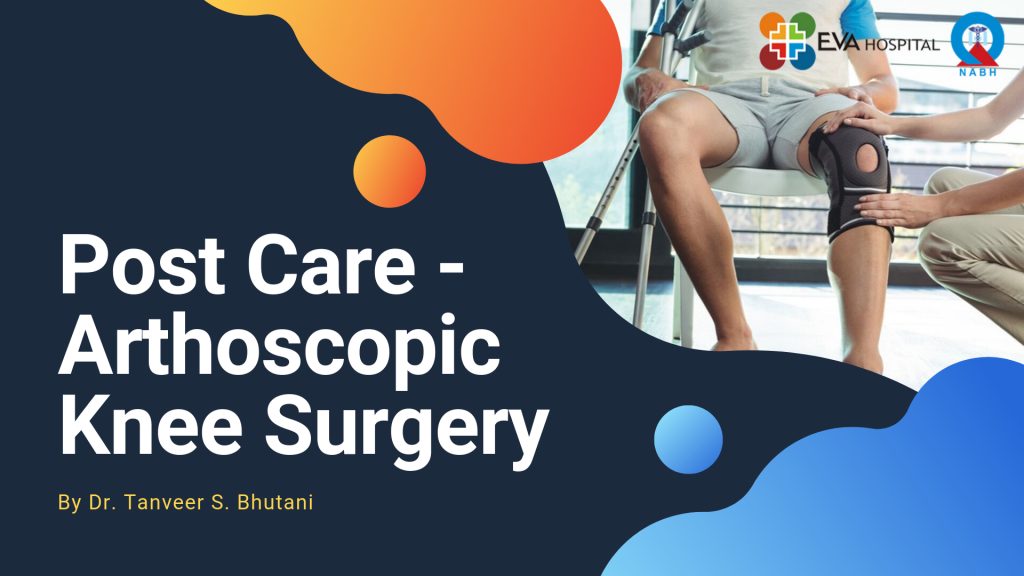Post Care - Arthoscopic Knee Surgery