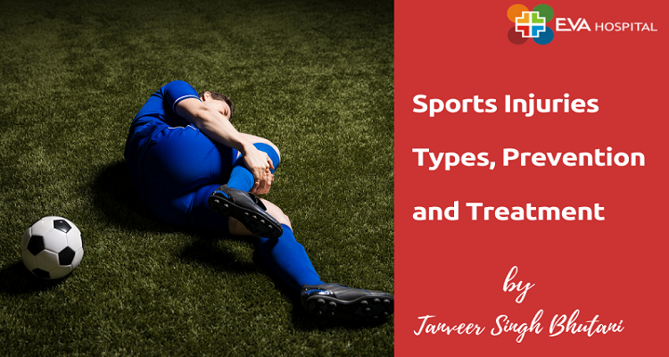 sports injuries types, prevention and treatment