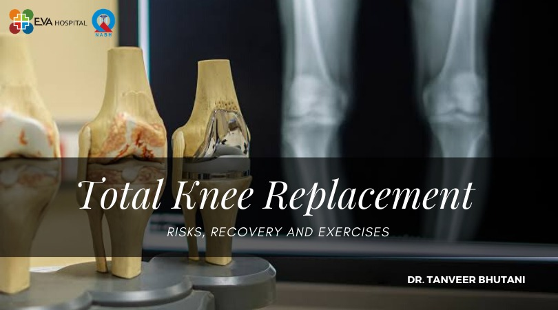 total knee replacement risks, recovery, and exercises