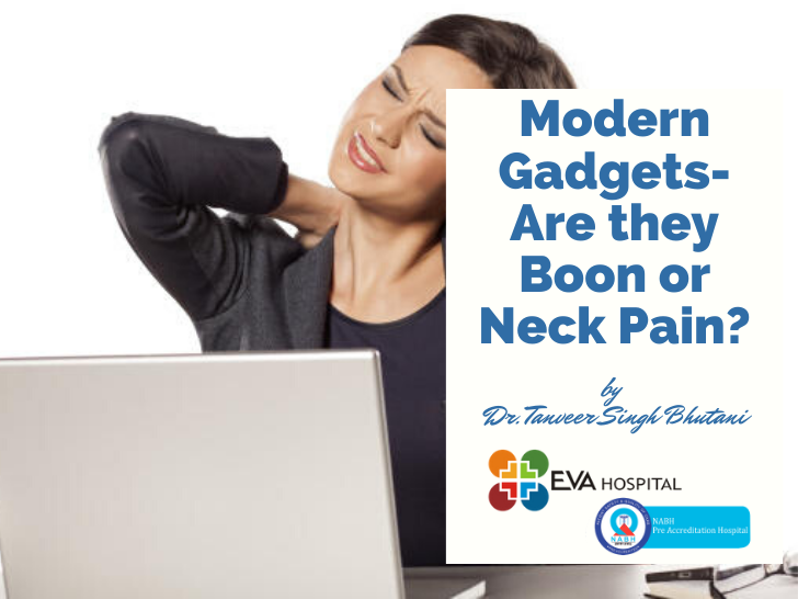 modern gadgets boon or neck pain