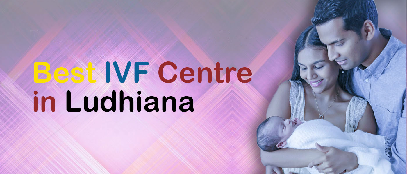 IVF treatment in Ludhiana