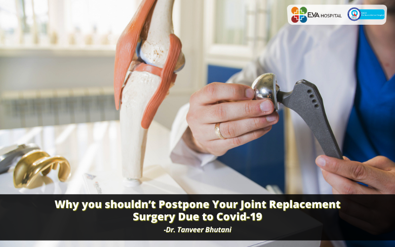 postpone your joint replacement surgery