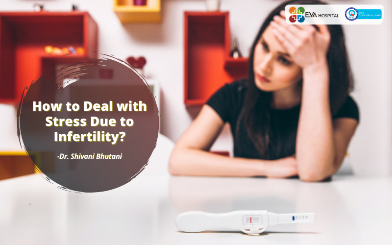deal with stress due to infertility