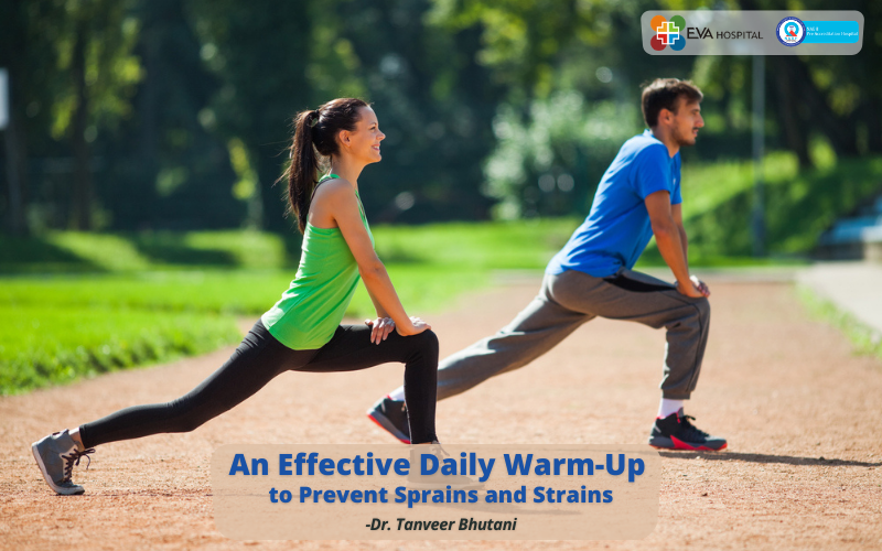 warm up to prevent sprains and strains