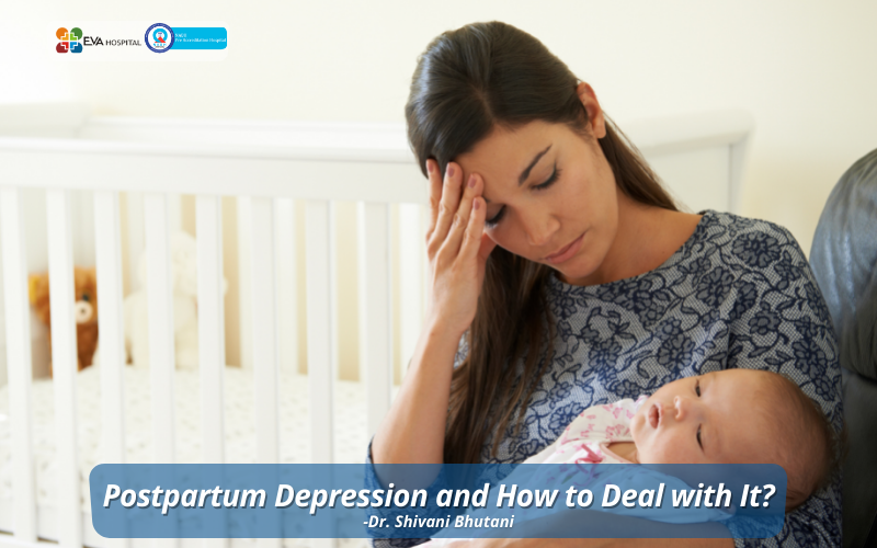 Postpartum Depression and How to Deal with It?