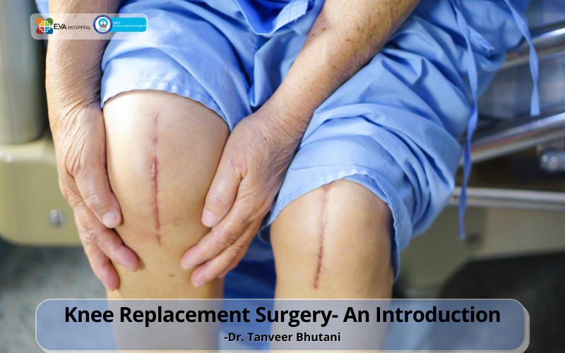 Knee Replacement Surgery- an introduction
